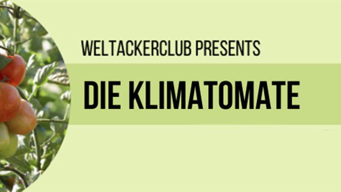 30.3.2021 | Online-WeltackerClub: Die Klimatomate